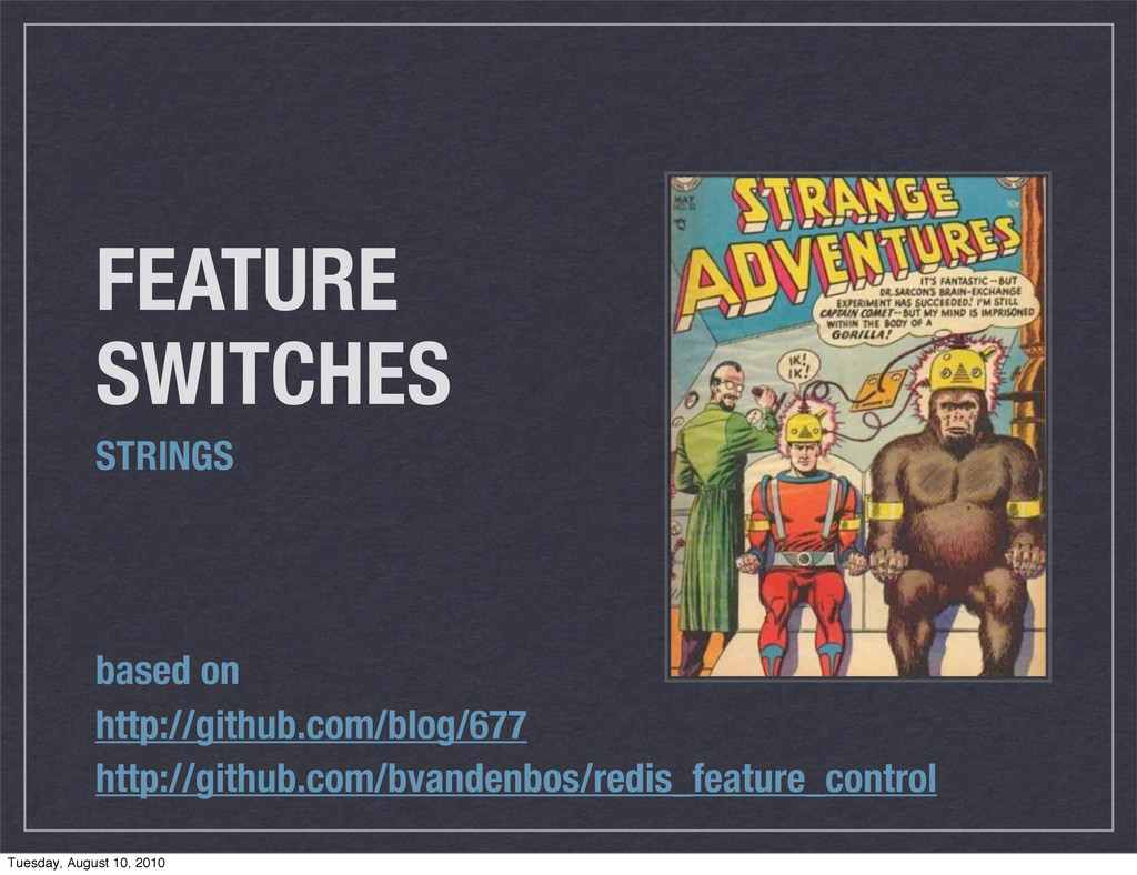 FEATURE SWITCHES STRINGS based on http://github...