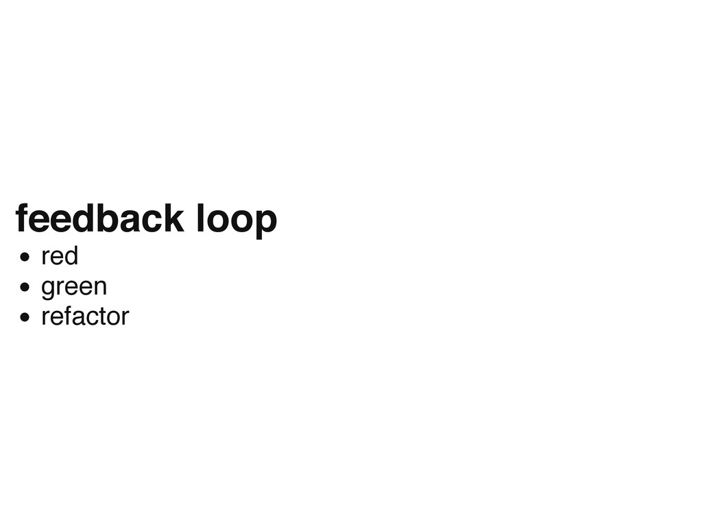 feedback loop red green refactor