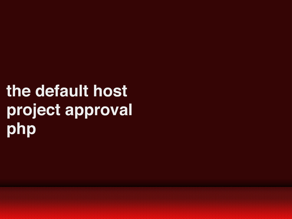 the default host project approval php