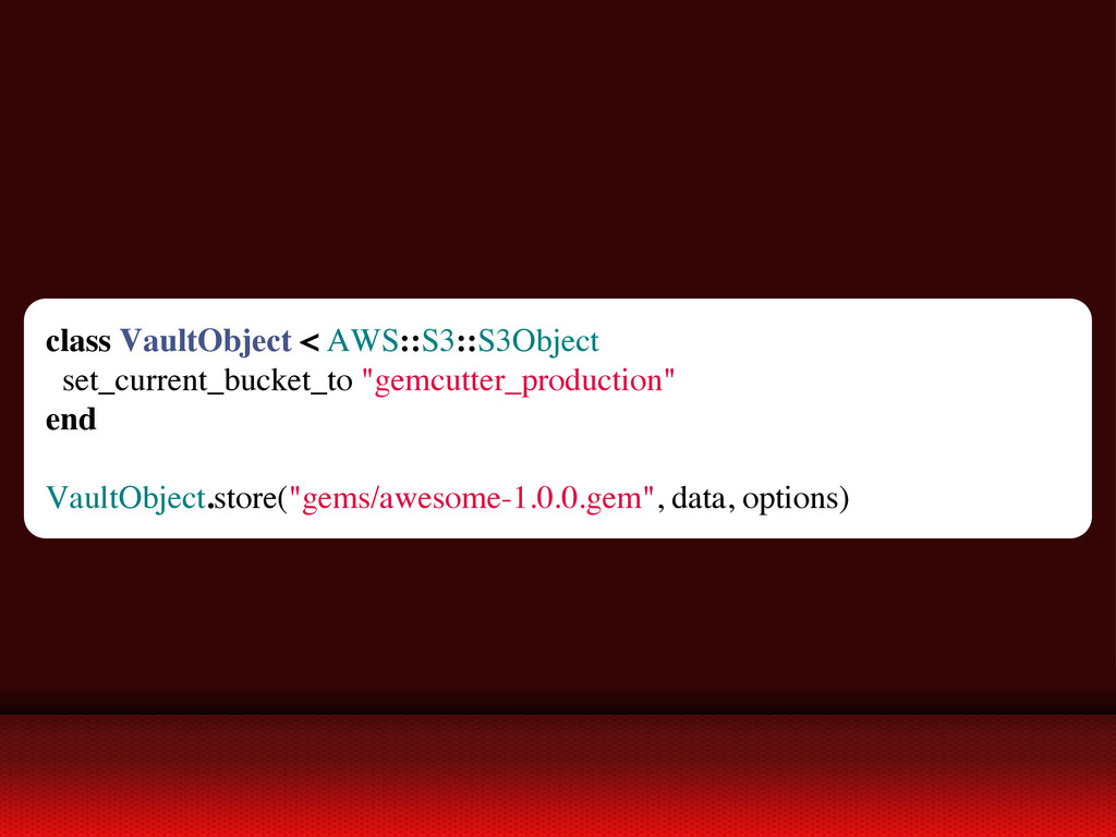class VaultObject < AWS::S3::S3Object set_curre...