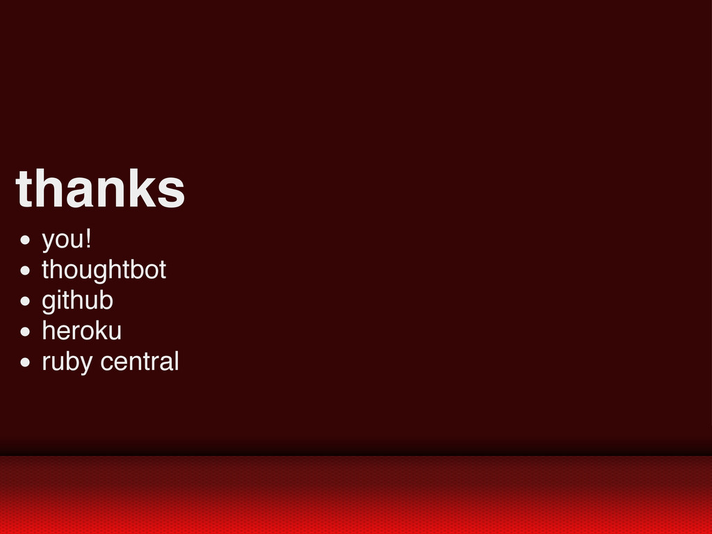 thanks you! thoughtbot github heroku ruby centr...