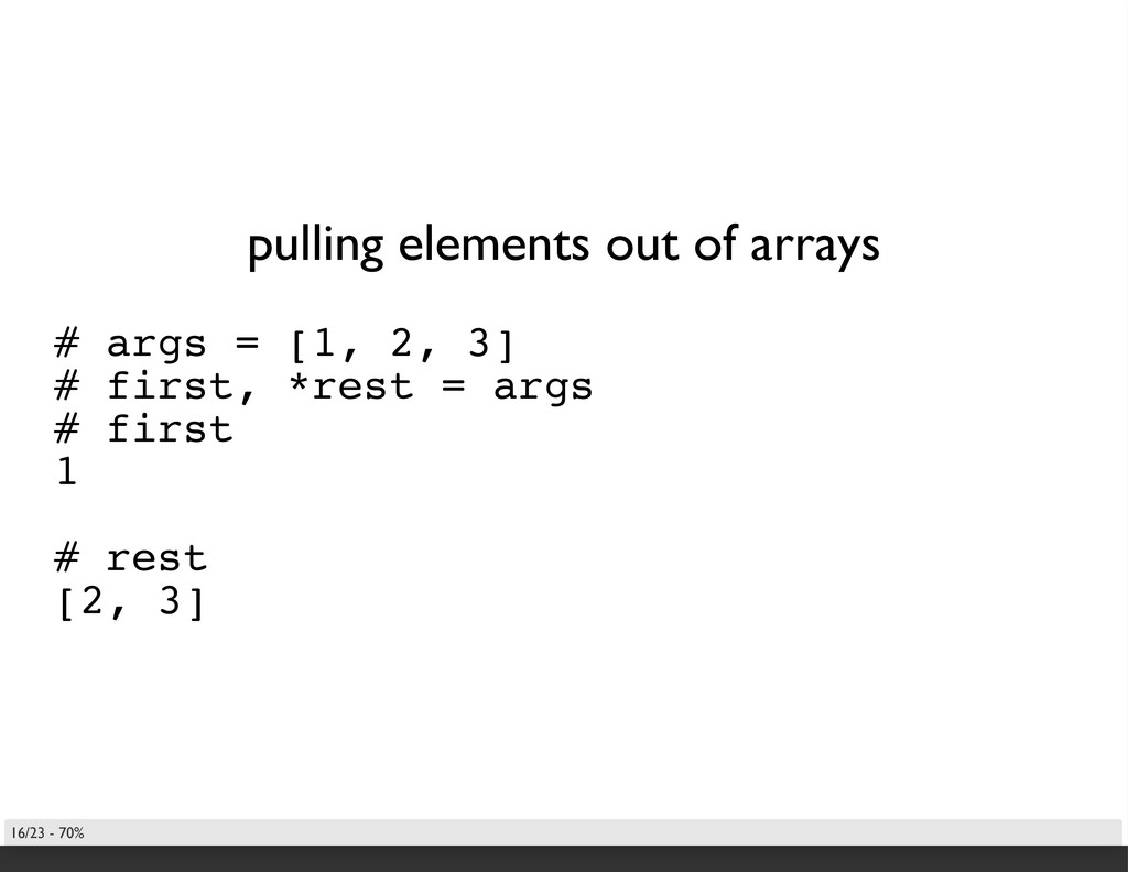 pulling elements out of arrays # args = [1, 2, ...