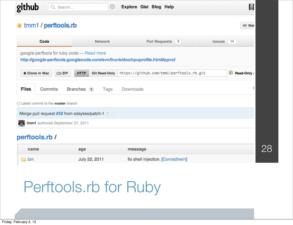 Perftools.rb for Ruby 28 Friday, February 3, 12