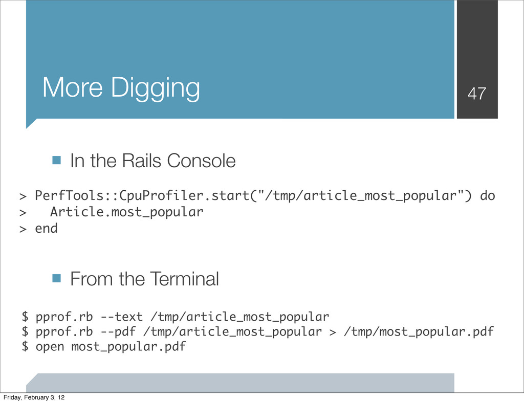 More Digging ■ In the Rails Console ■ From the ...