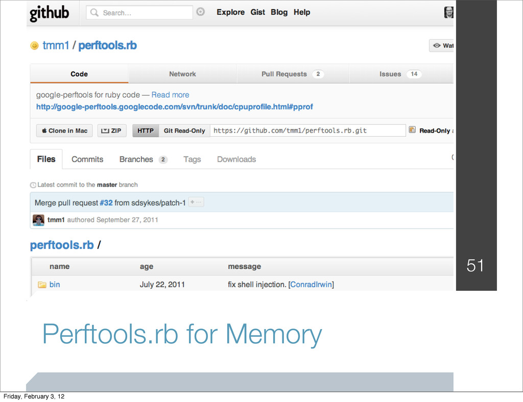 Perftools.rb for Memory 51 Friday, February 3, ...