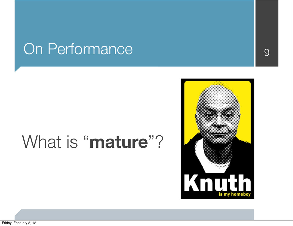 """On Performance 9 What is """"mature""""? Friday, Febr..."""