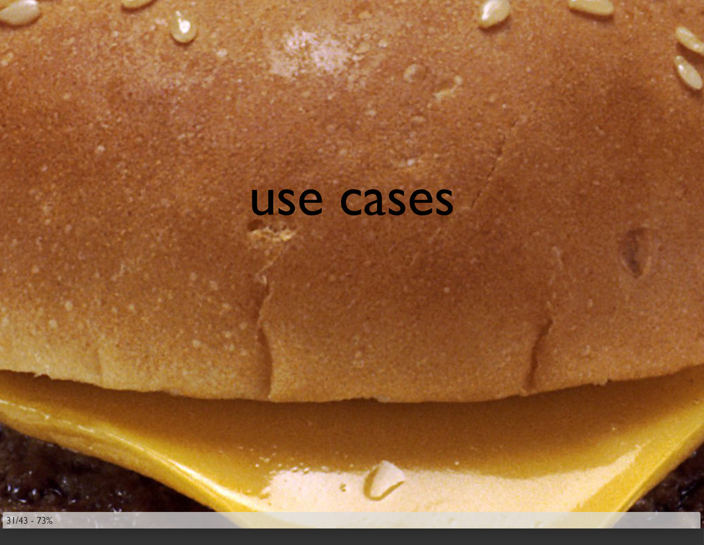 use cases 31/43 - 73%