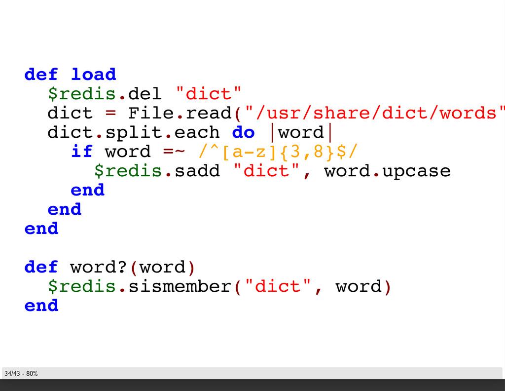 "def load $redis.del ""dict"" dict = File.read(""/u..."