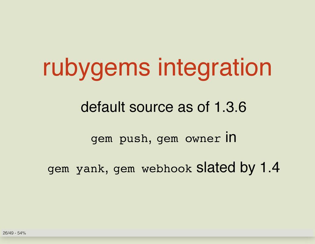 rubygems integration default source as of 1.3.6...
