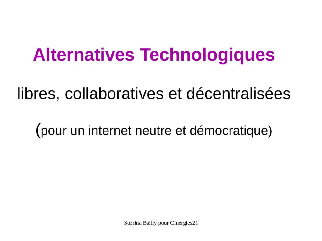 Sabrina Bailly pour CInérgies21 Alternatives Te...