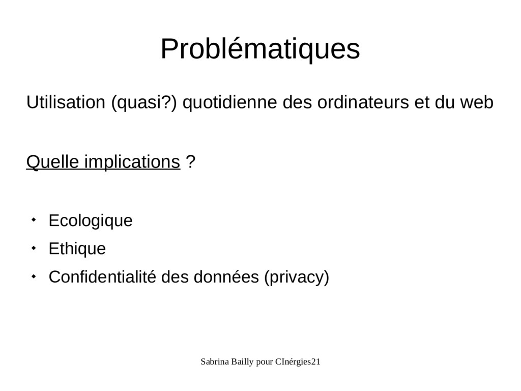 Sabrina Bailly pour CInérgies21 Problématiques ...