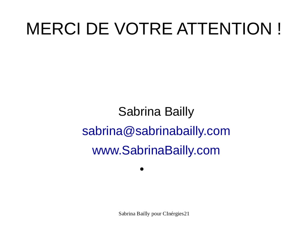 Sabrina Bailly pour CInérgies21 MERCI DE VOTRE ...