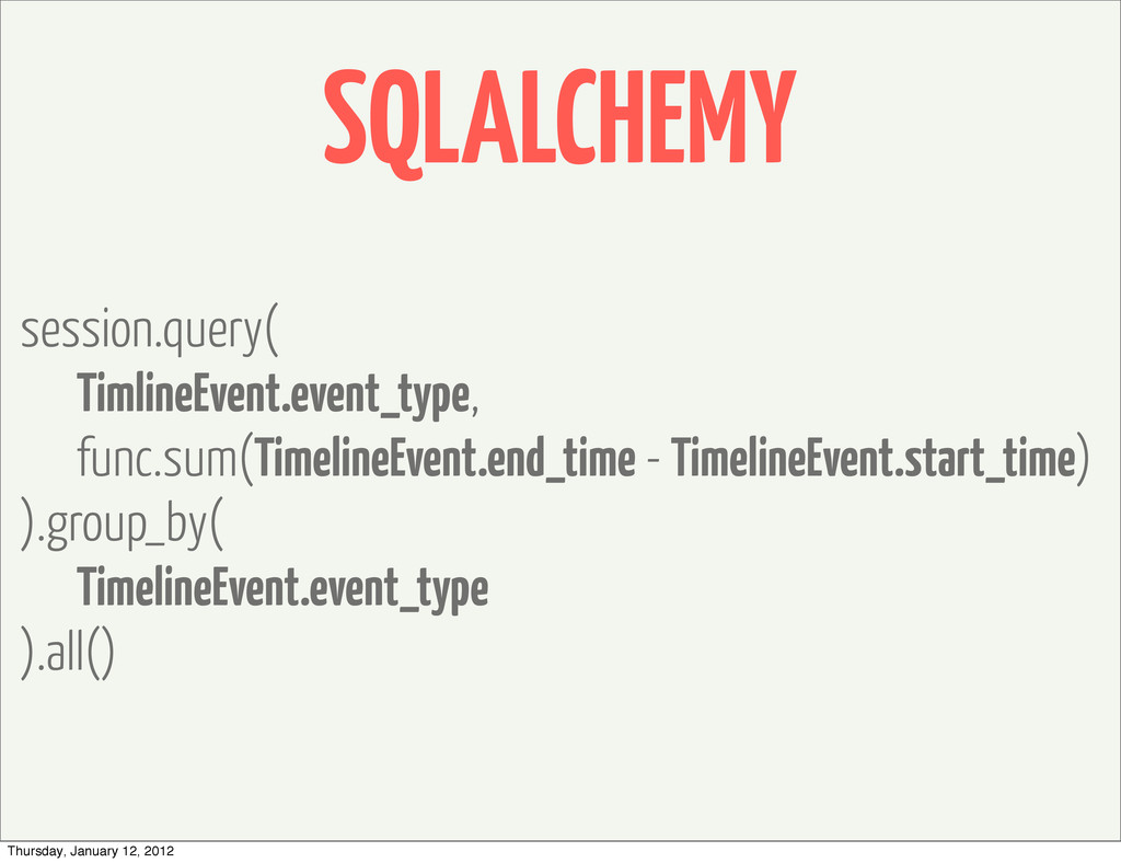 SQLALCHEMY session.query( TimlineEvent.event_ty...