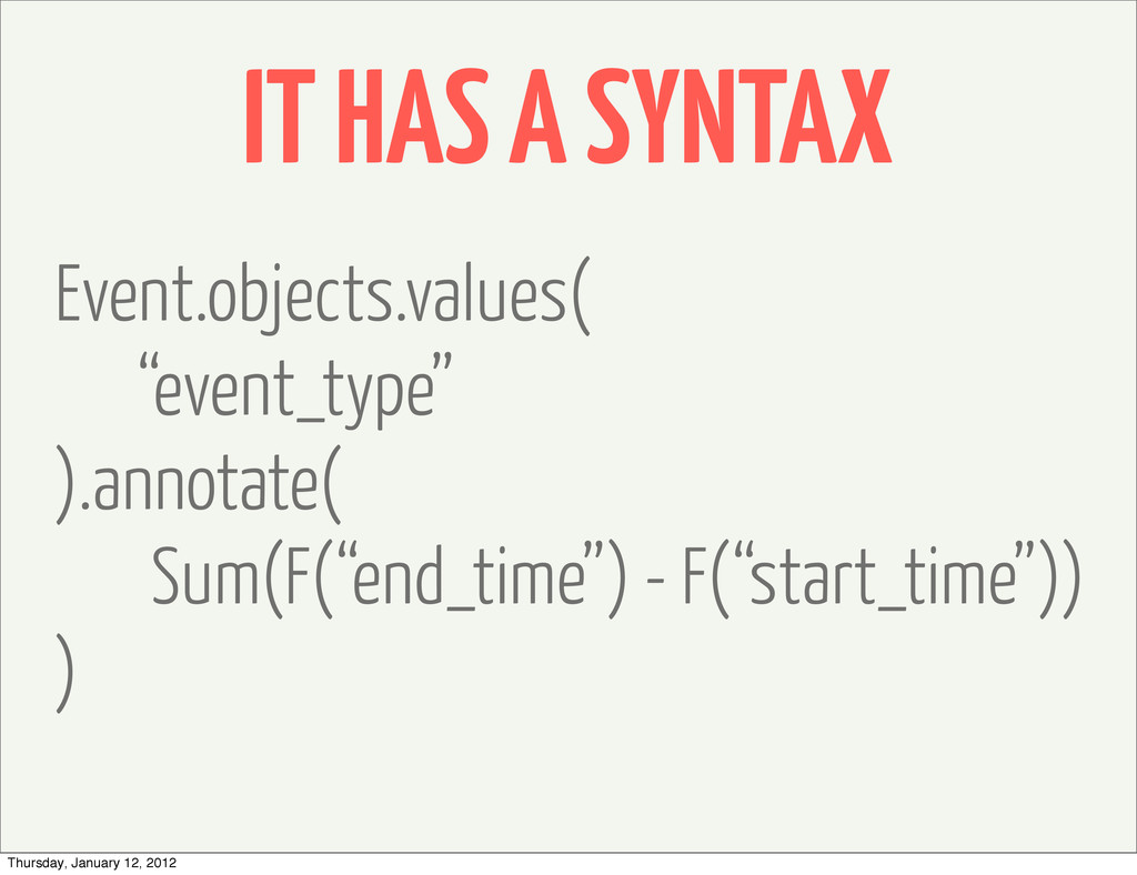 """IT HAS A SYNTAX Event.objects.values( """"event_ty..."""