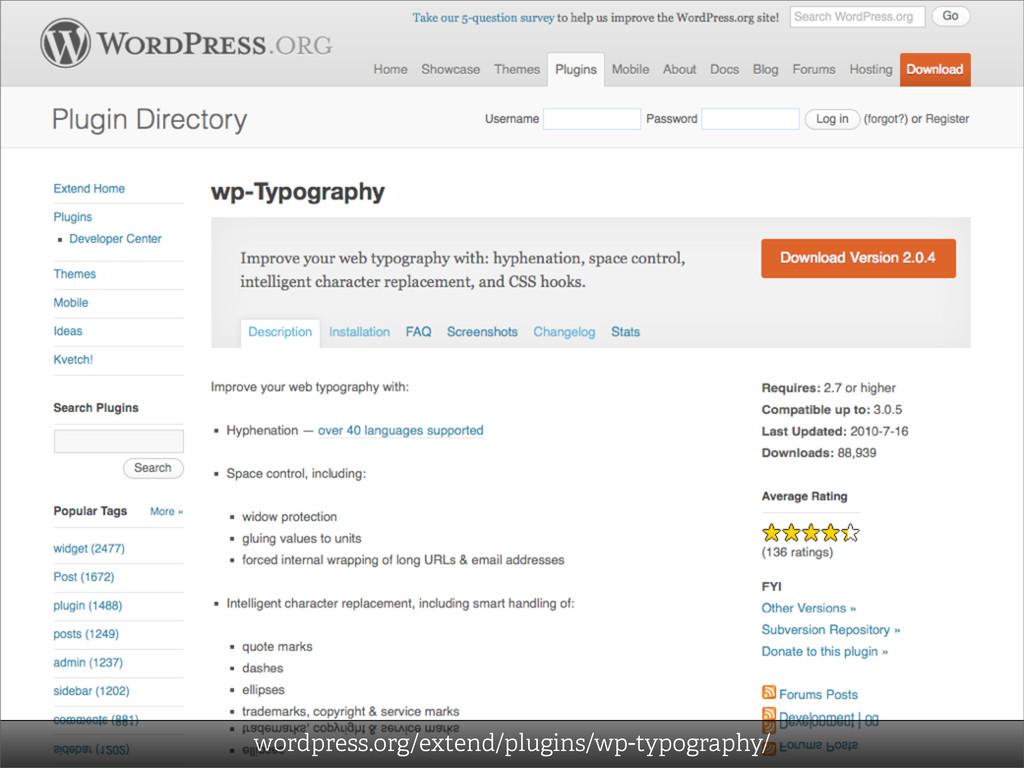 wordpress.org/extend/plugins/wp-typography/