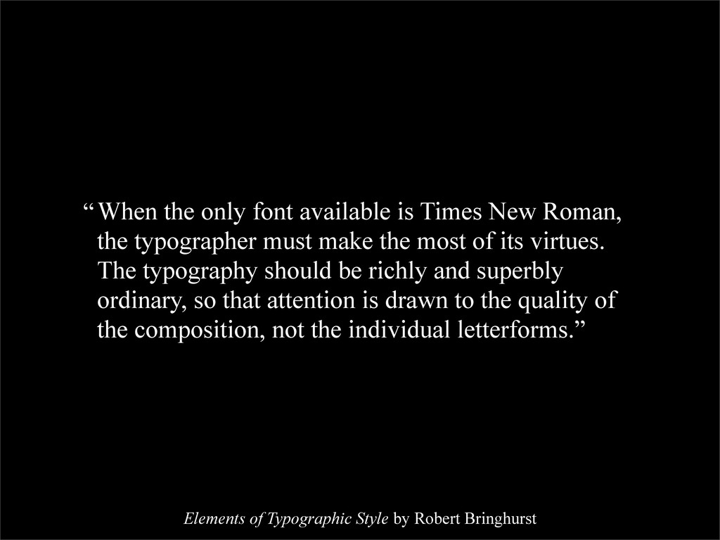 When the only font available is Times New Roman...