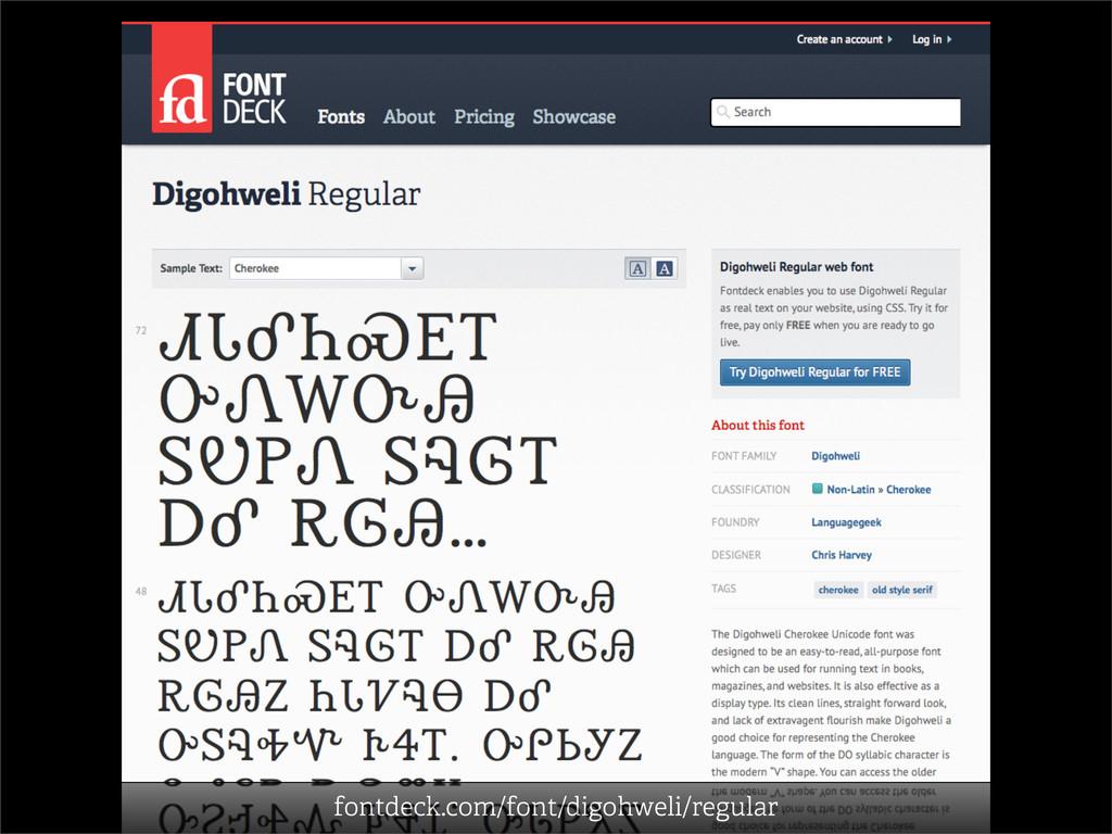 fontdeck.com/font/digohweli/regular