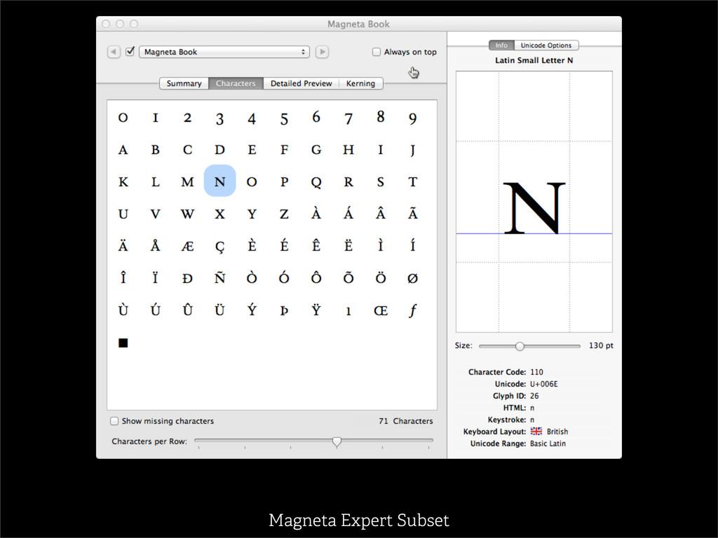 Magneta Expert Subset