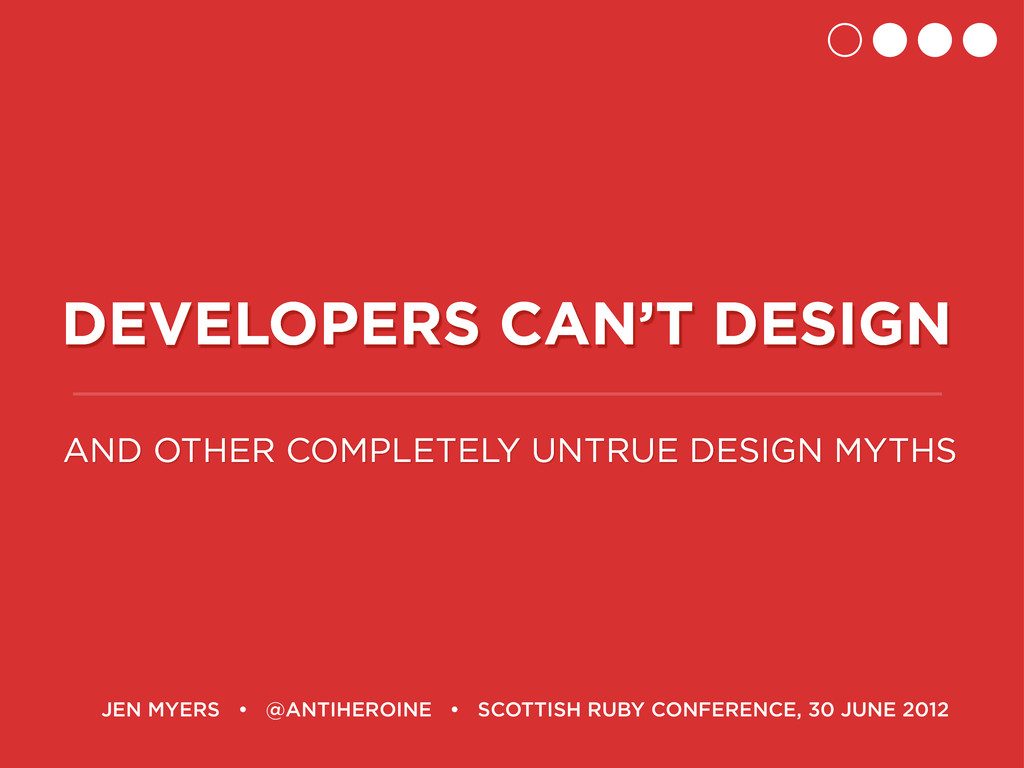 DEVELOPERS CAN'T DESIGN AND OTHER COMPLETELY UN...