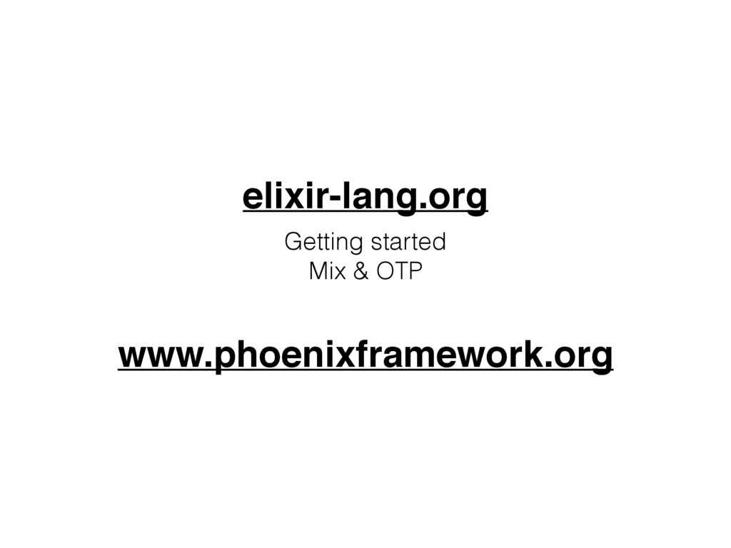 elixir-lang.org Getting started Mix & OTP www....