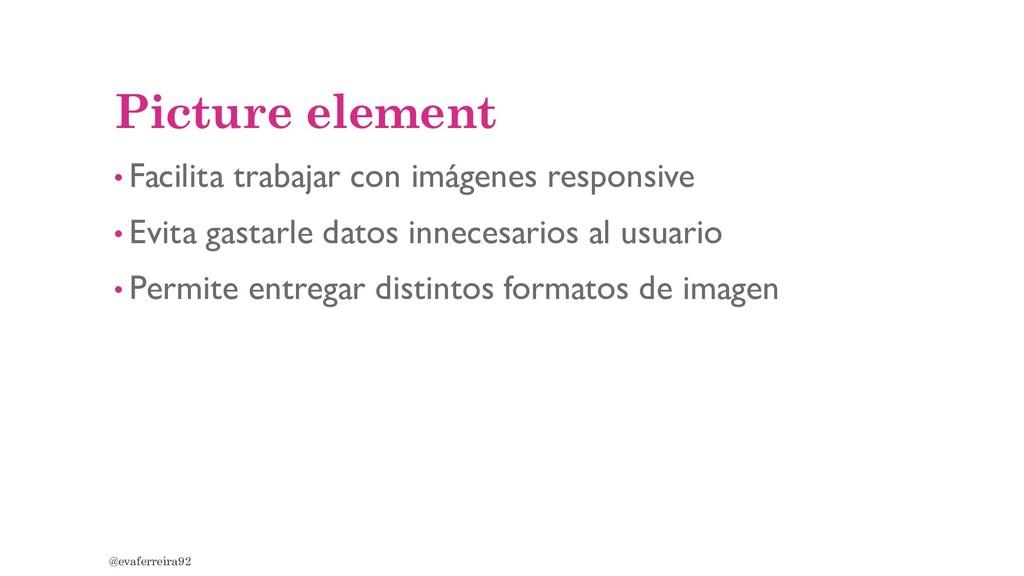Picture element • Facilita trabajar con imágene...