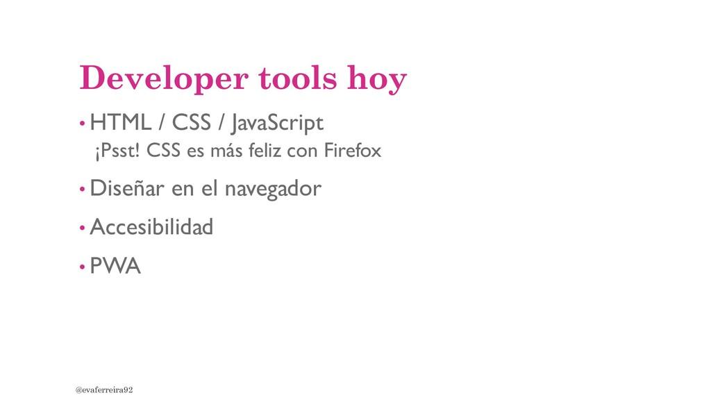 Developer tools hoy • HTML / CSS / JavaScript ¡...