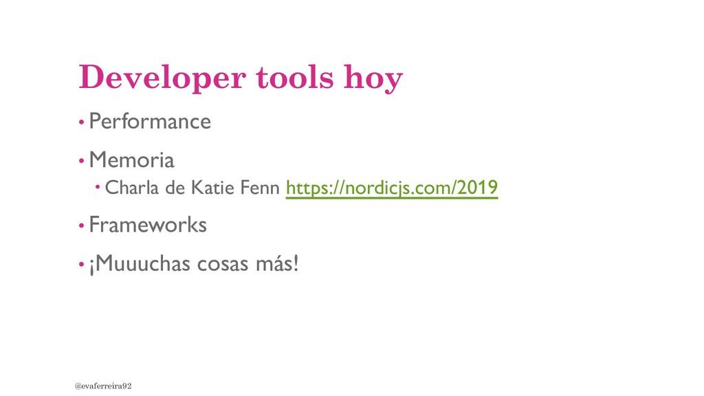 Developer tools hoy • Performance • Memoria  C...