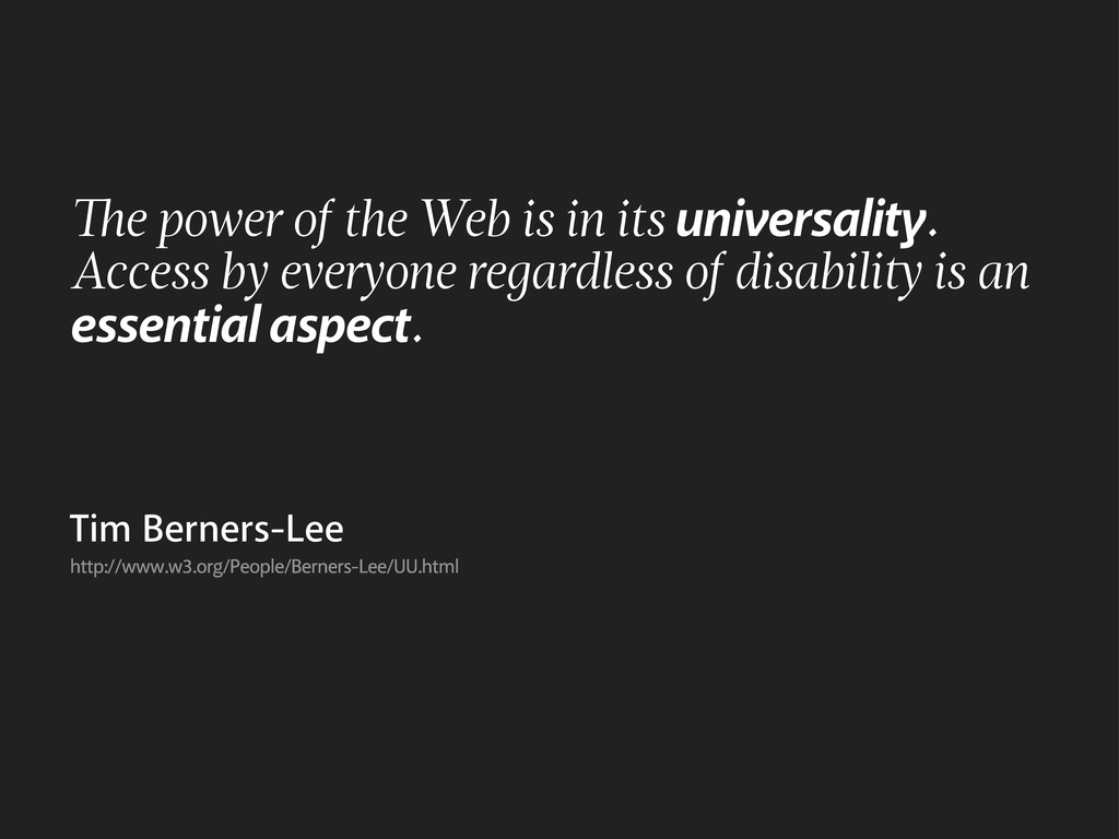 e power of the Web is in its universality. Acce...