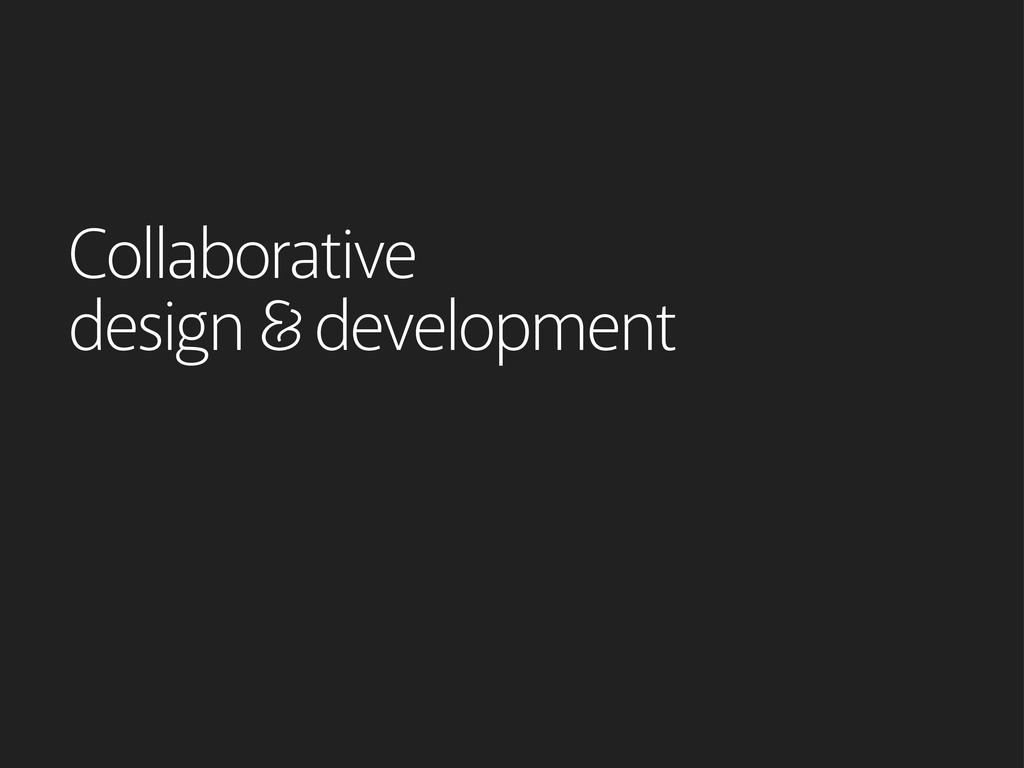 Collaborative design development