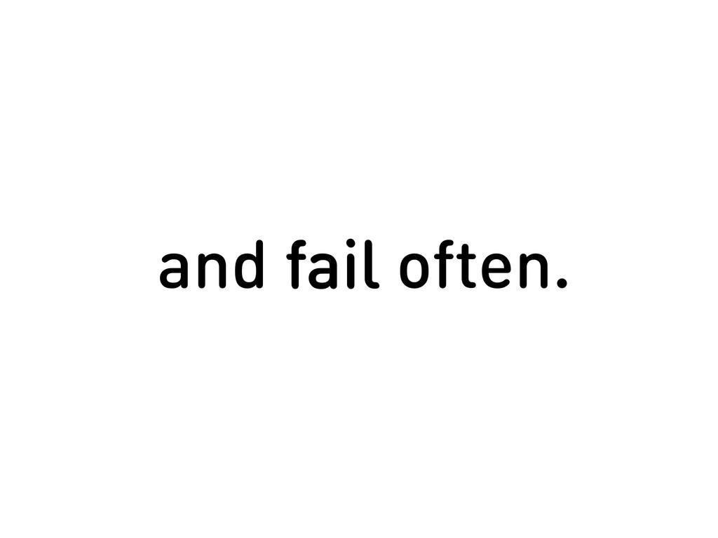 make as many mistakes as fail make as many mist...