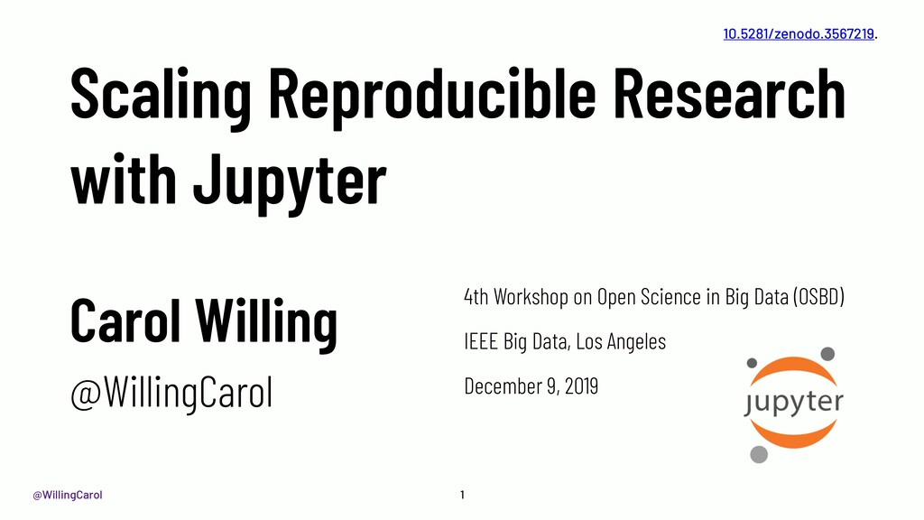 @WillingCarol Scaling Reproducible Research wit...