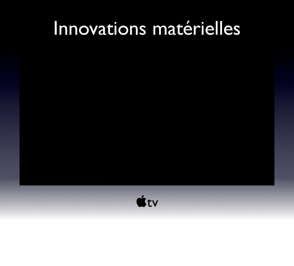 !tv Innovations matérielles