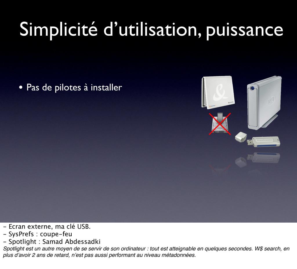 Simplicité d'utilisation, puissance • Pas de pi...