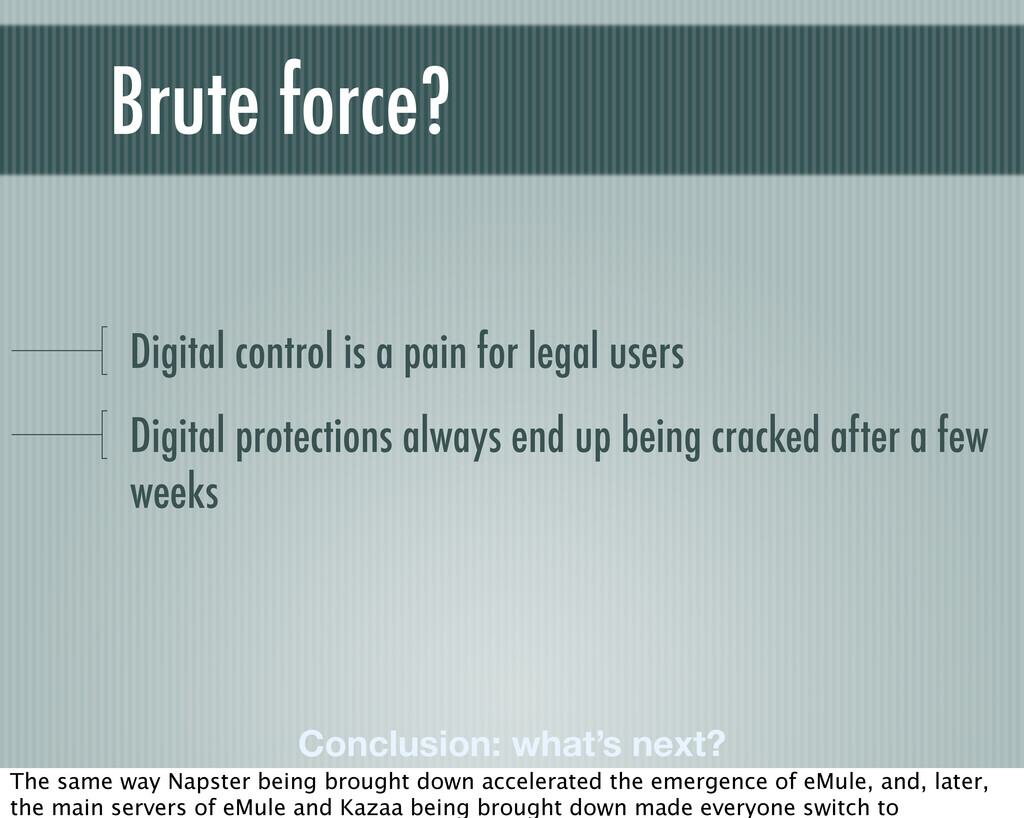 Digital control is a pain for legal users Digit...
