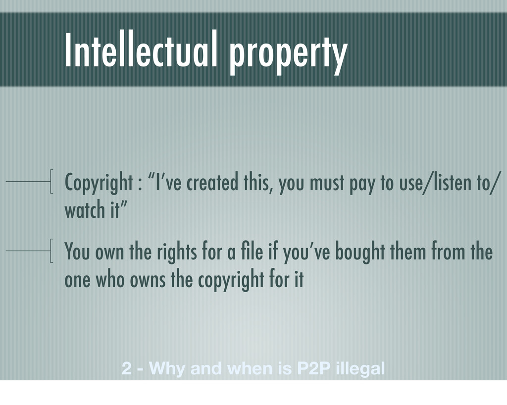 "Intellectual property Copyright : ""I've created..."