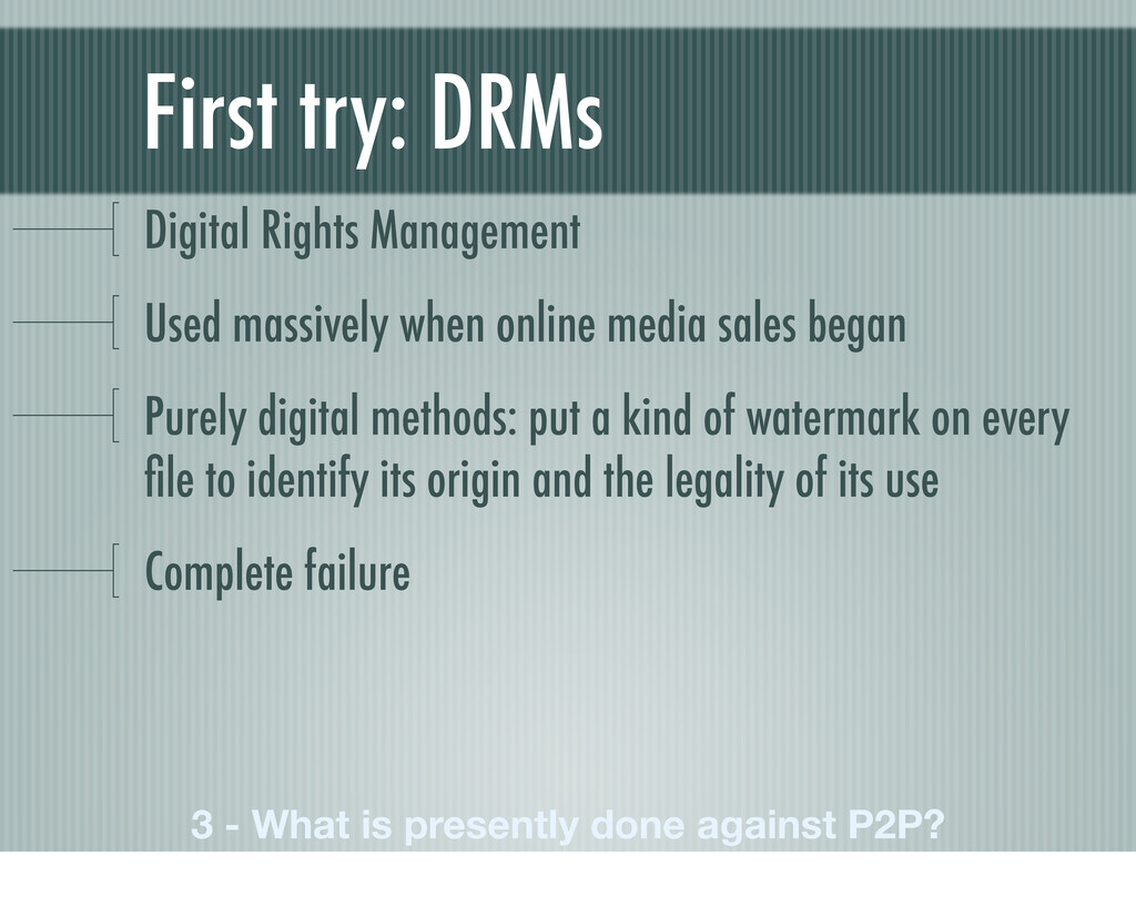First try: DRMs Digital Rights Management Used ...