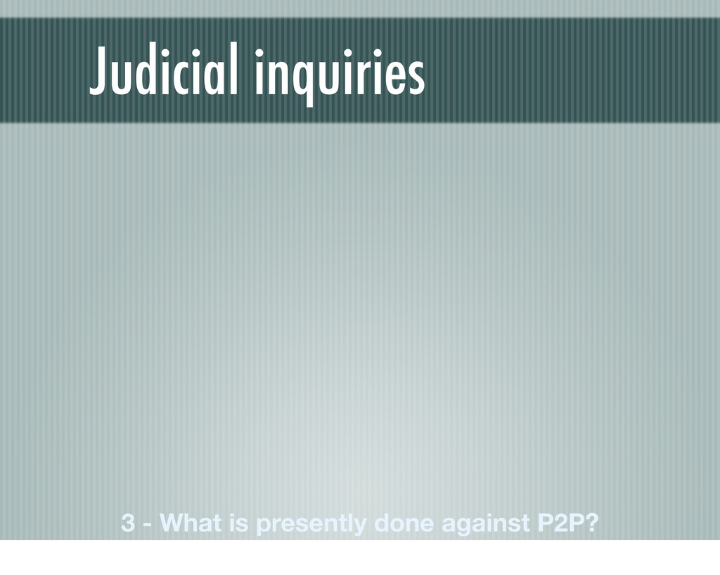 Judicial inquiries 3 - What is presently done a...