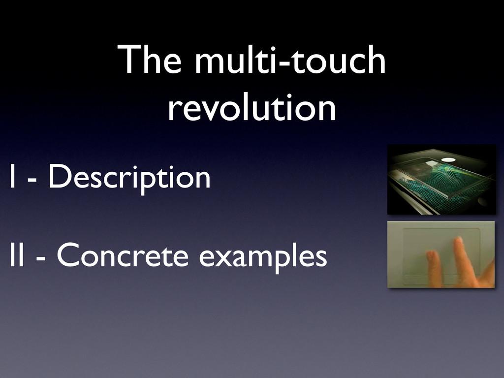 I - Description II - Concrete examples The mult...