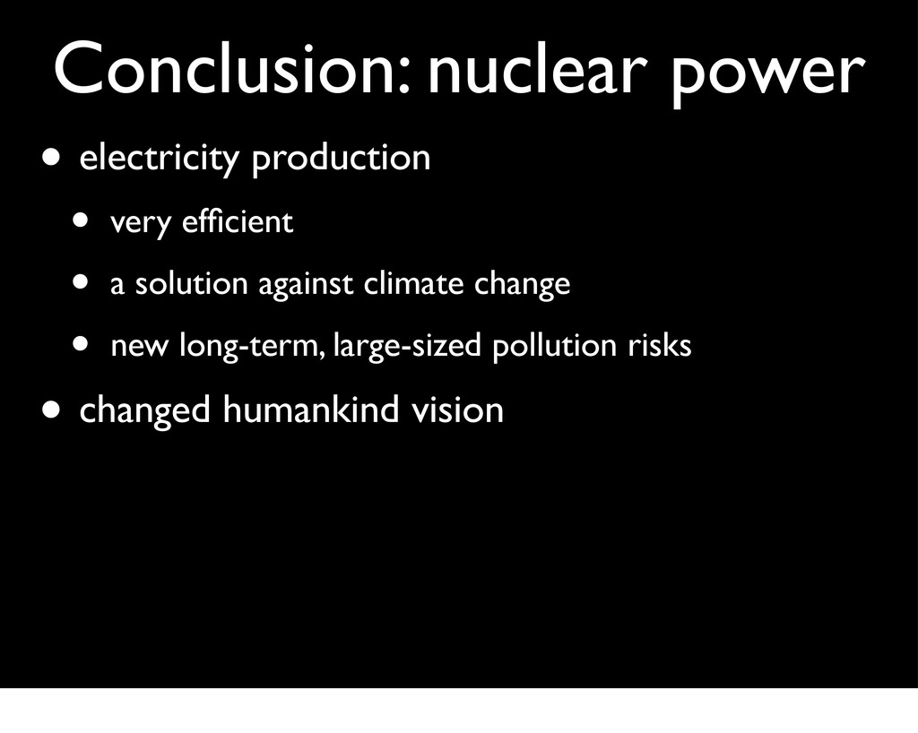 Conclusion: nuclear power • electricity product...