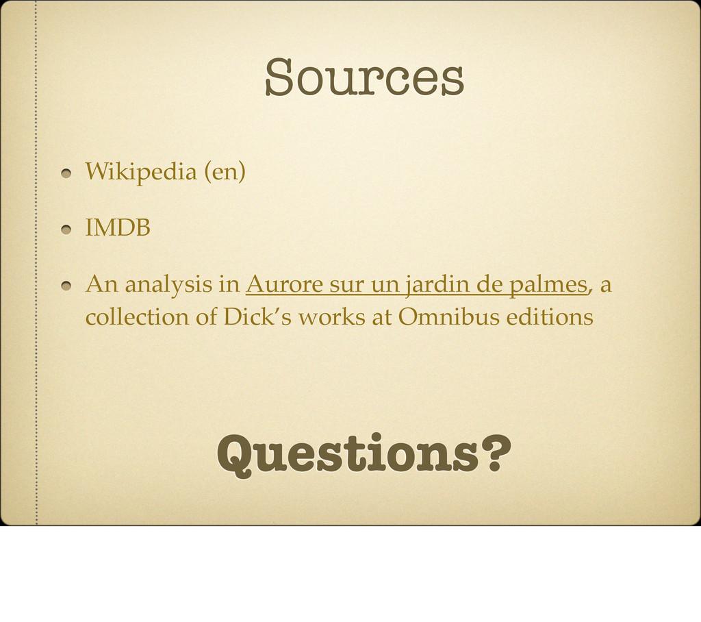 Sources Wikipedia (en) IMDB An analysis in Auro...