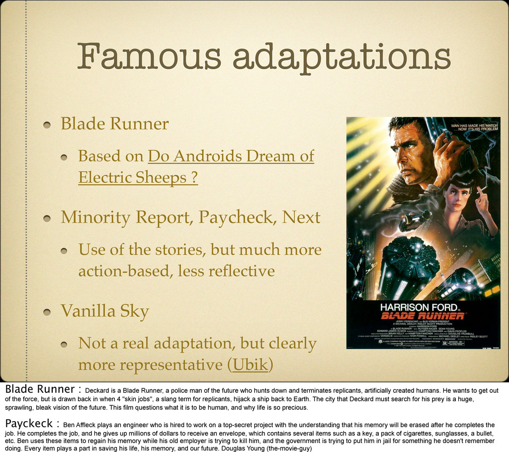 Famous adaptations Blade Runner Based on Do And...