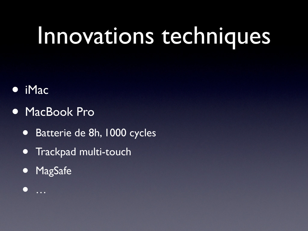 Innovations techniques • iMac • MacBook Pro • B...