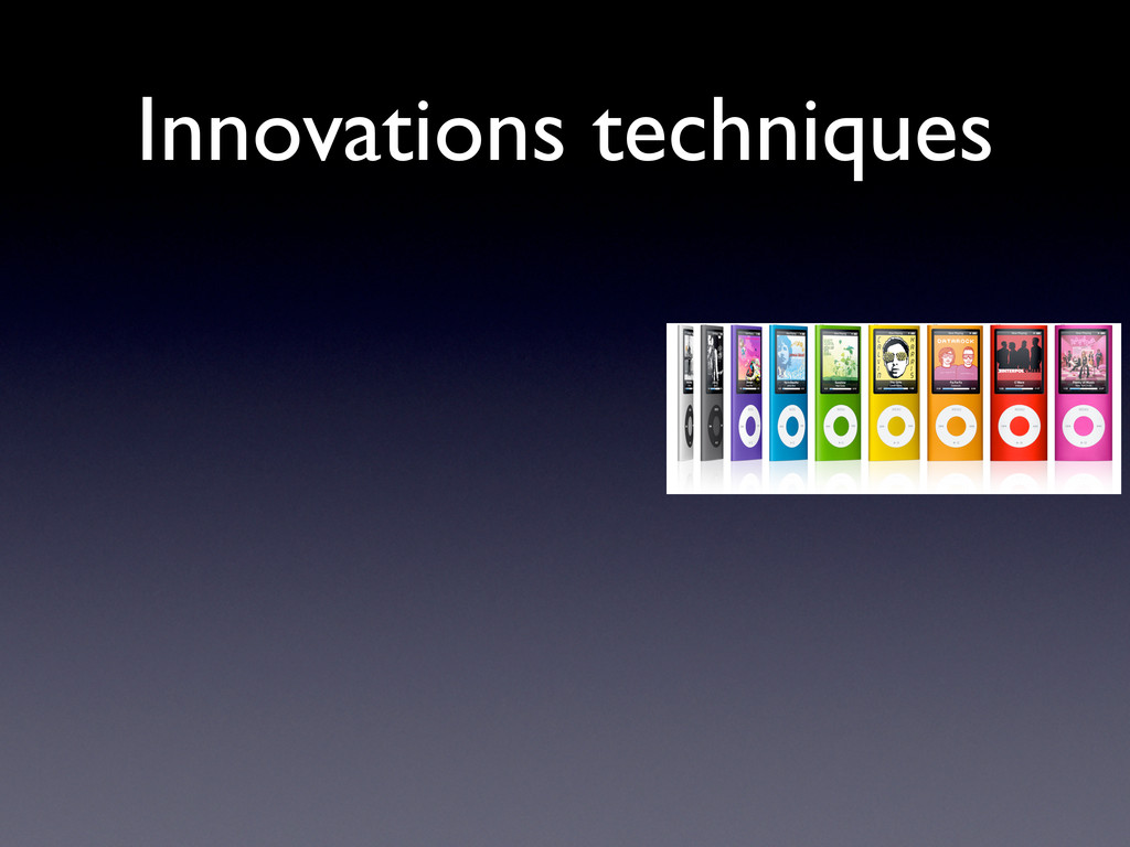 Innovations techniques