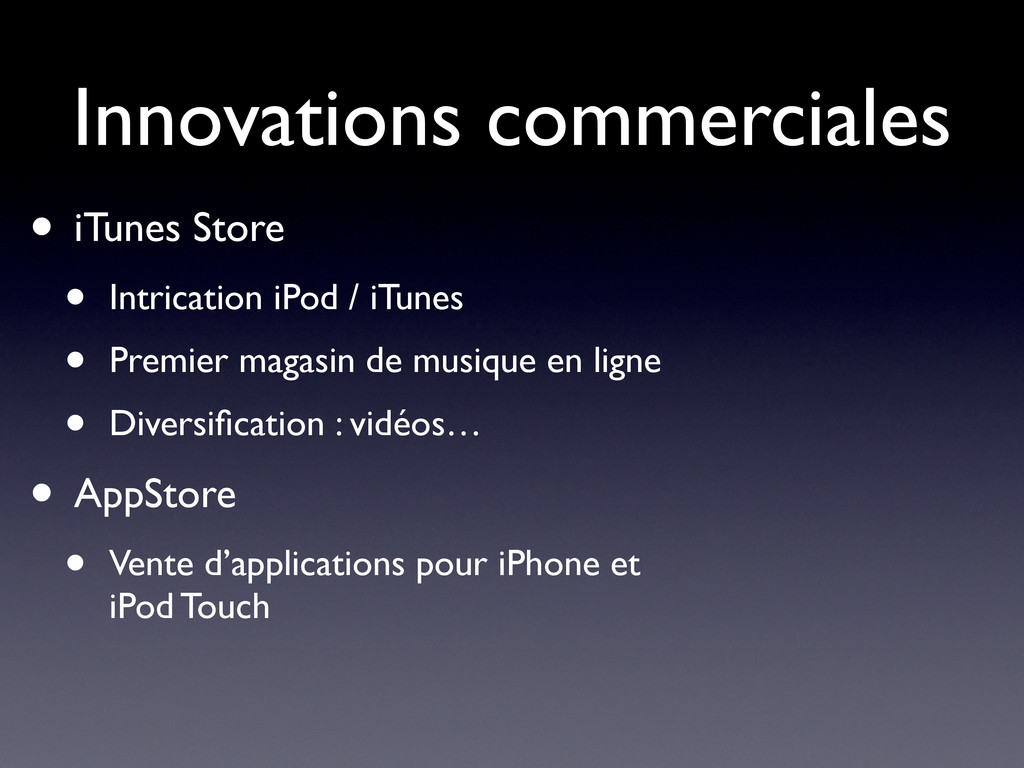 Innovations commerciales • iTunes Store • Intri...