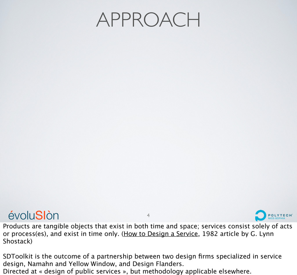 évoluSIòn ´ ` APPROACH 4 Products are tangible ...