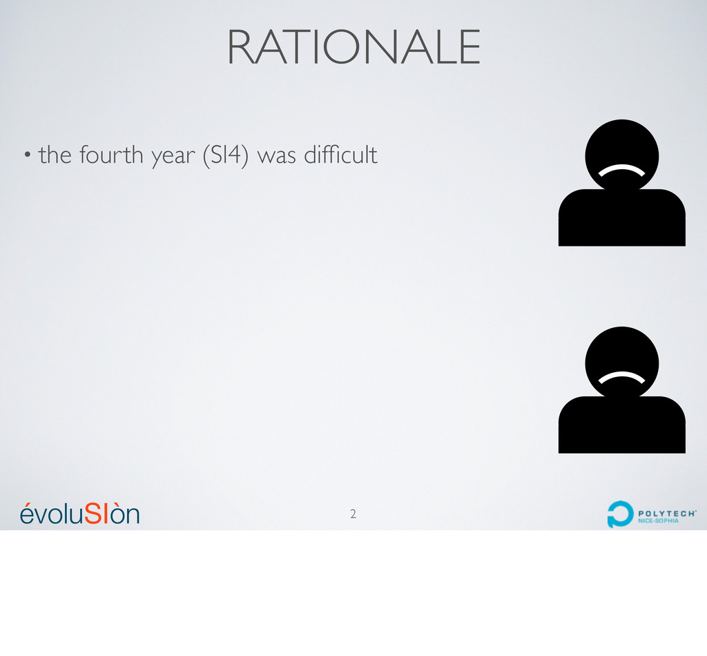 évoluSIòn ´ ` RATIONALE • the fourth year (SI4)...