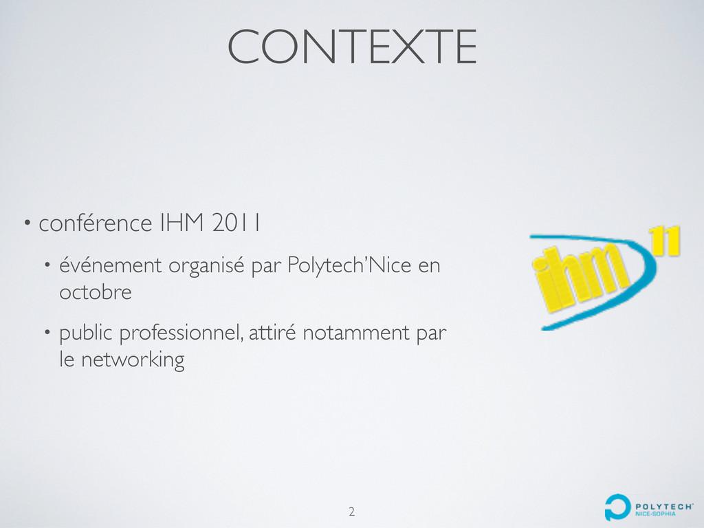 CONTEXTE • conférence IHM 2011 • événement orga...
