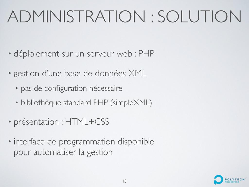 ADMINISTRATION : SOLUTION • déploiement sur un ...