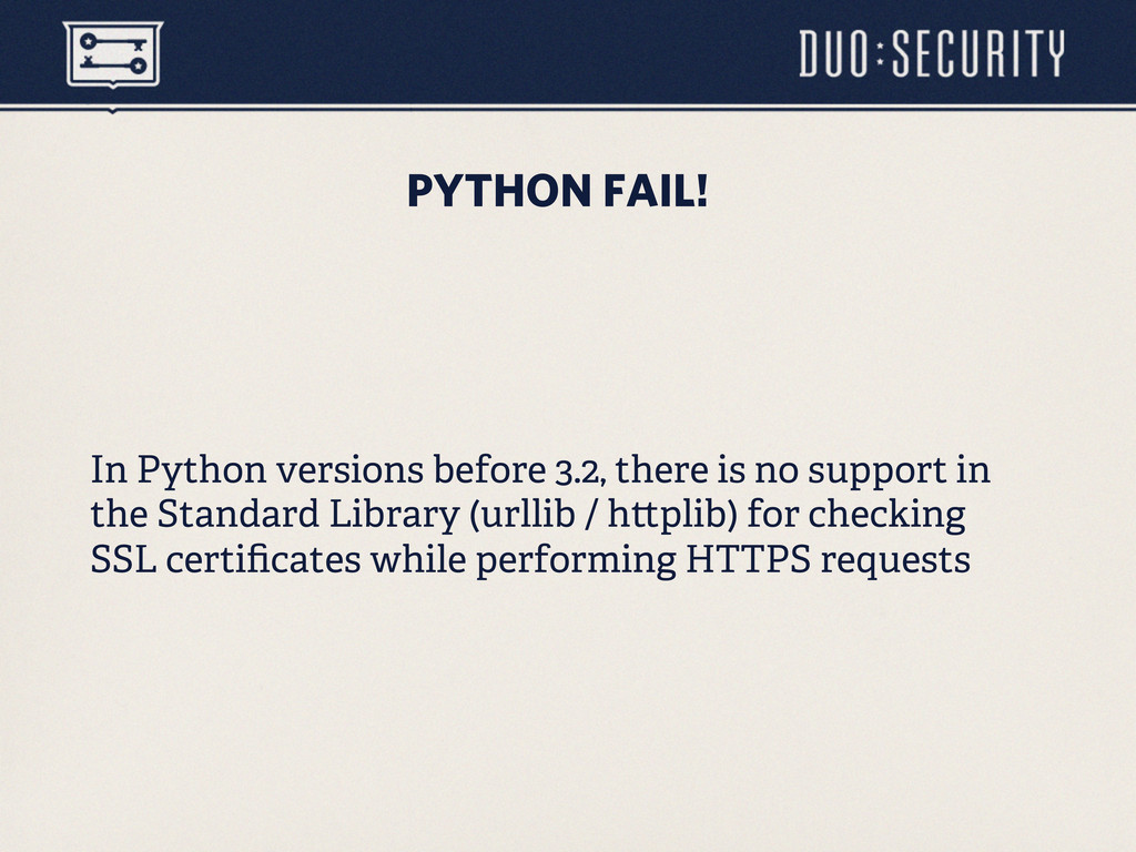 PYTHON FAIL! In Python versions before 3.2, the...