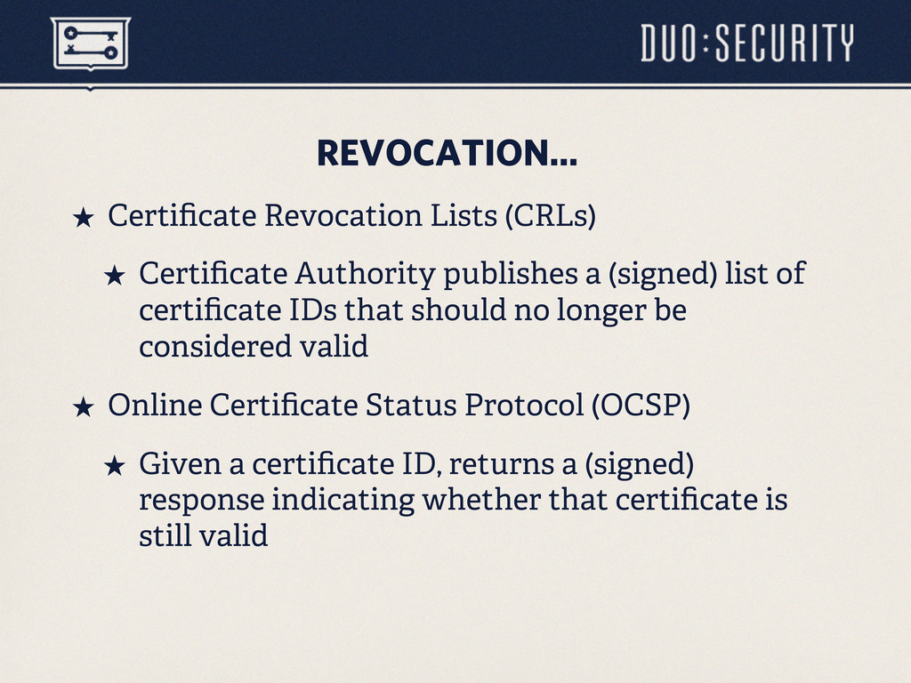 REVOCATION... ˒ Certificate Revocation Lists (C...